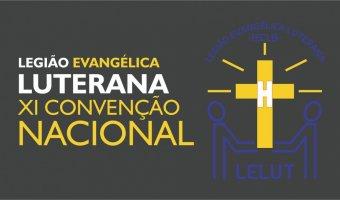 XI Convenção Nacional - Legião Evangélica Luterana